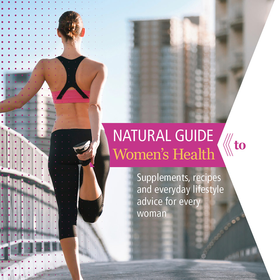 Magazine cover featuring a woman stretching and text: Natural Guide to Women's Health - Supplements, Recipes and Everyday Lifestyle Advice for Every Woman